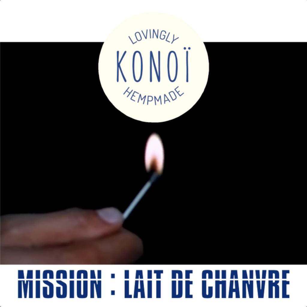 MISSION : LAIT DE CHANVRE
